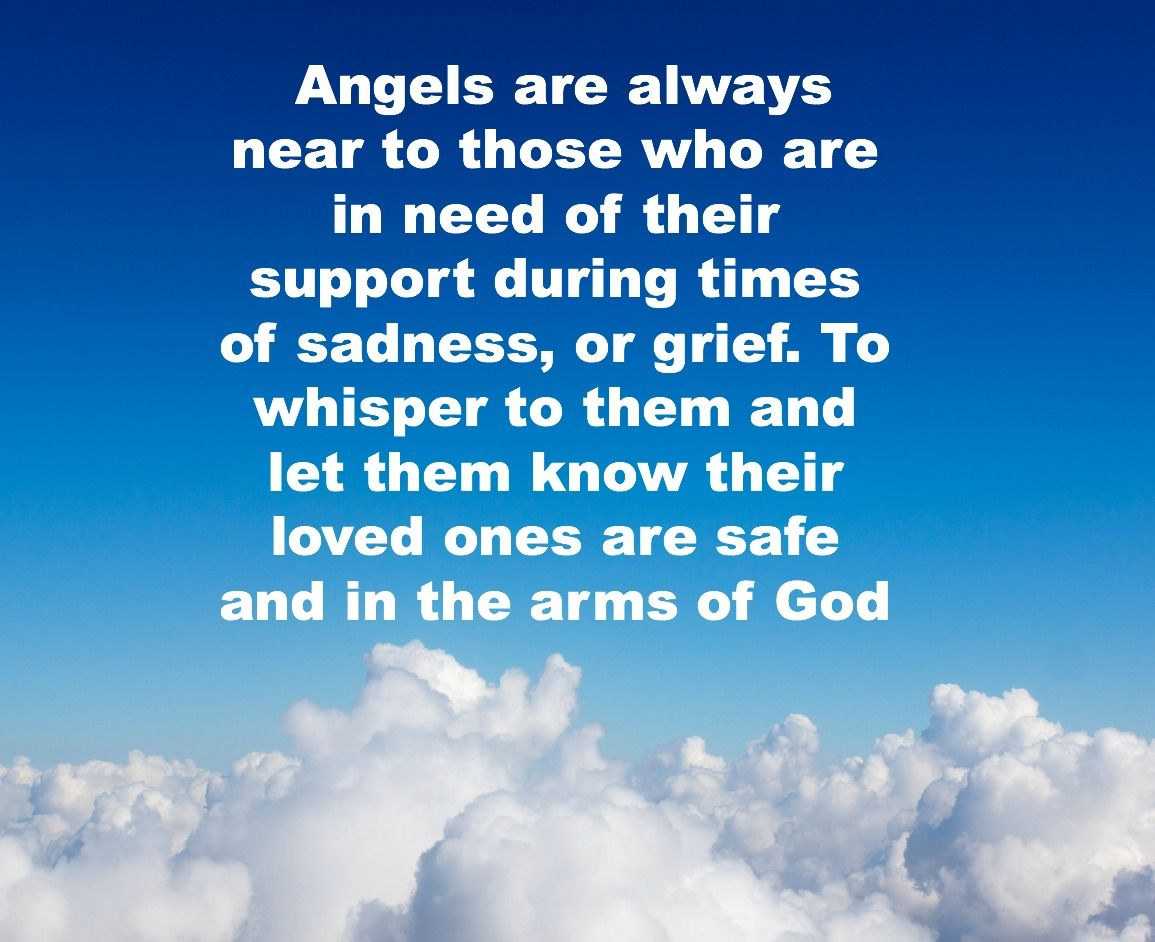 angels are always near to those who are in need of their