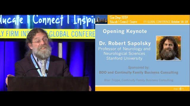 Keynote by Robert Sapolsky, author of the award-winning A