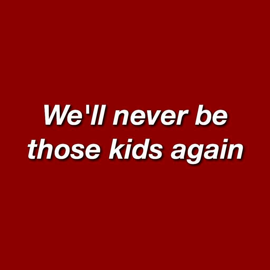 Kids #red #aesthetic #quotes