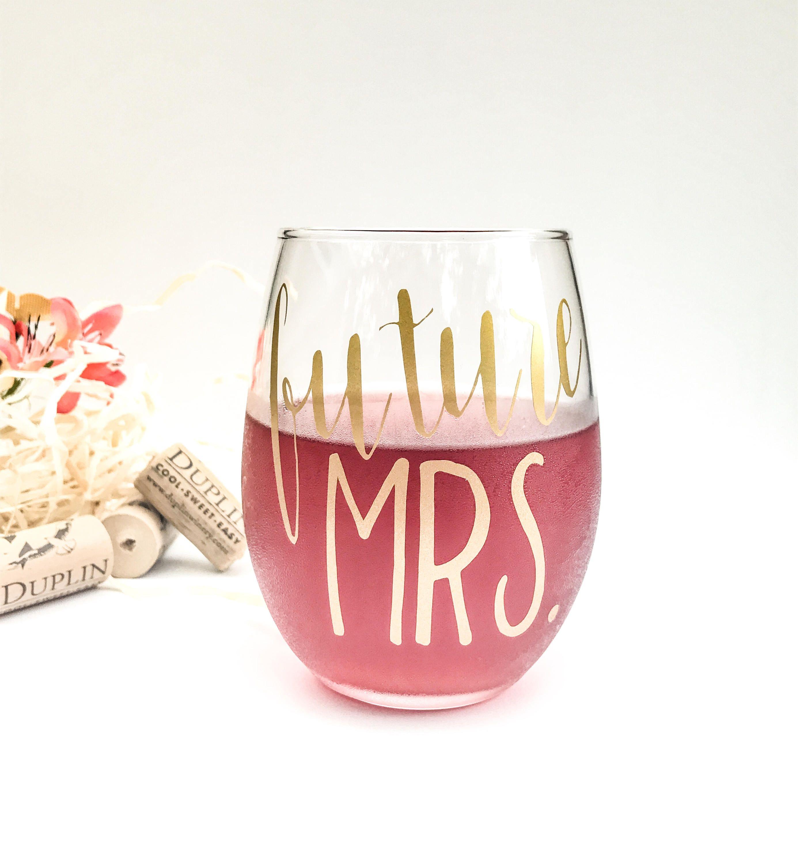 Future Mrs, stemless wine glass, wine glass, engagement, wedding ...