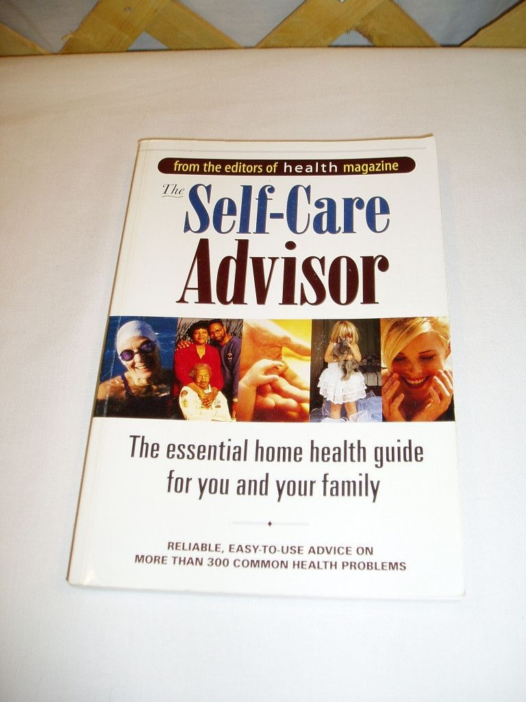 The SelfCare Advisor Home Health Guide Softcover Book
