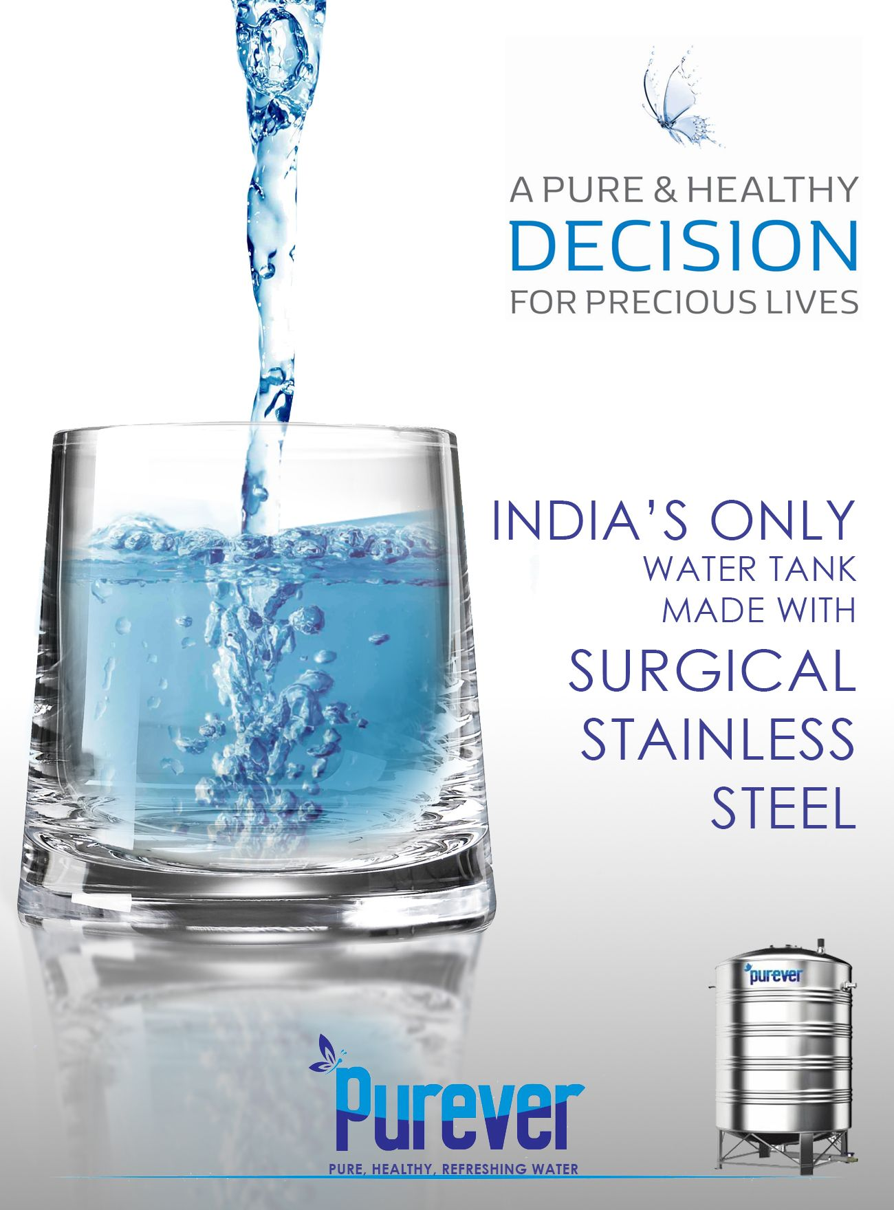 India S Only Water Tank Made With Surgical Stainless Steel Prevents Water From Getting Chemically Infected Http Pureve Steel Water Tanks Water Tank Glassware