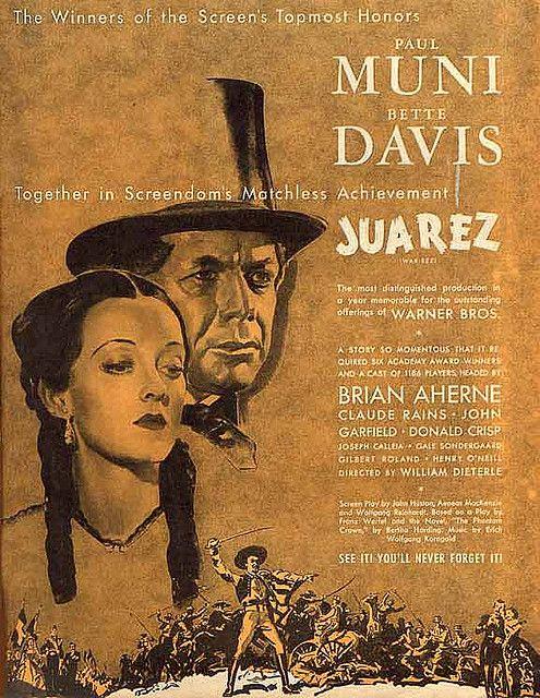 Juarez -- the movie, Paul Muni & Bette Davis