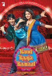 Band Baaja Baaraat Poster Band Baaja Baaraat Full Movies Online Free Full Movies