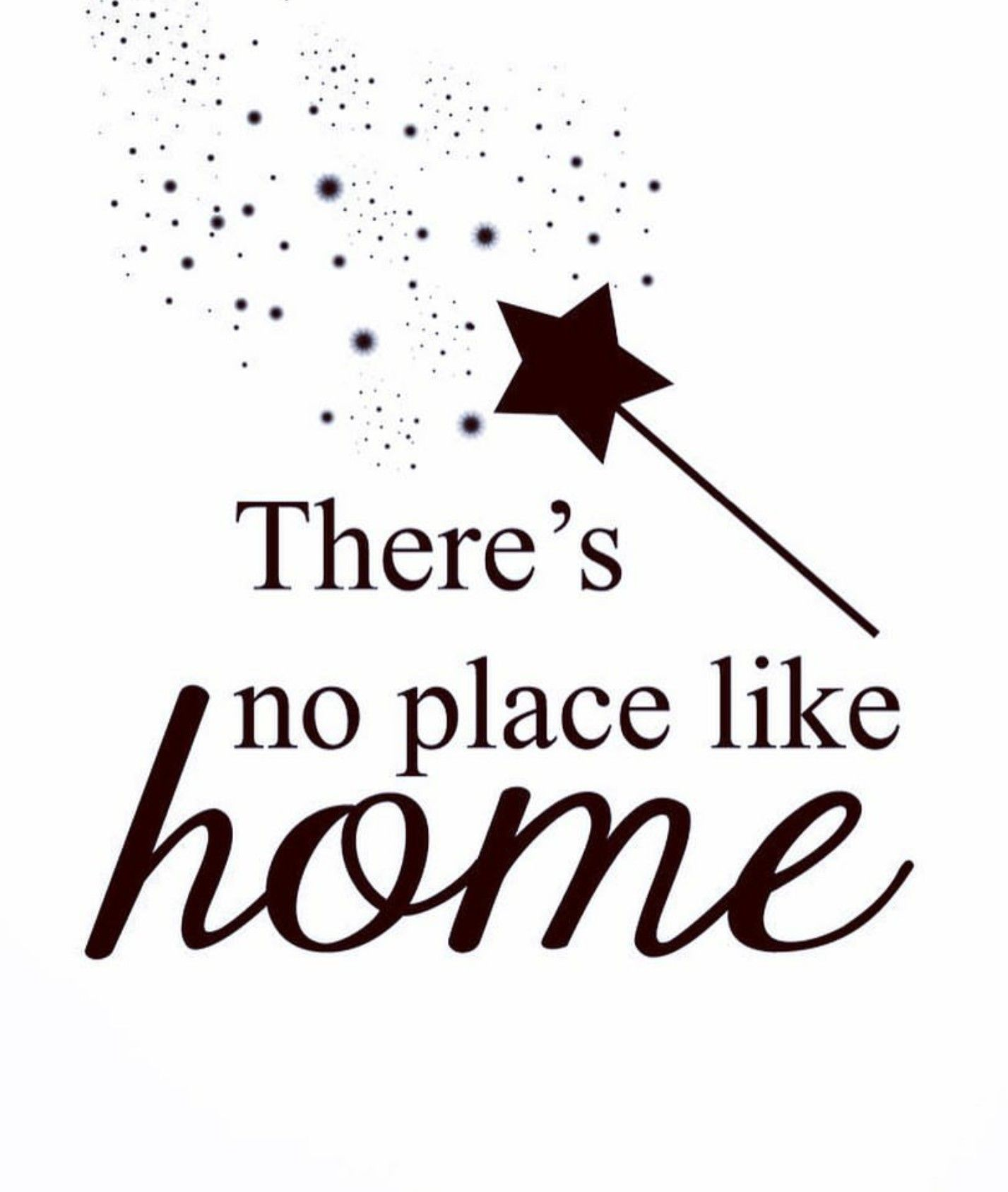 Theres No Place Like Homesweethome Quotes Greedy Moments Of