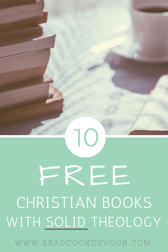 10 Free Christian Books With Solid Theology » | Joy Through