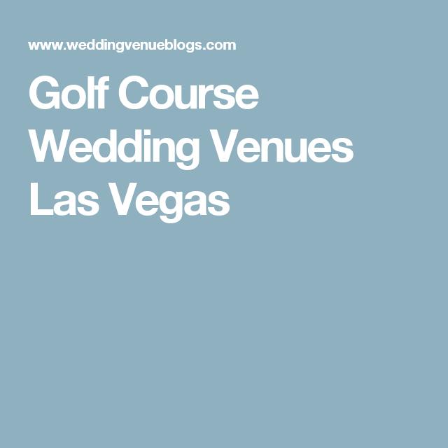 Golf Course Wedding Venues Las Vegas Wedding Venues Near You