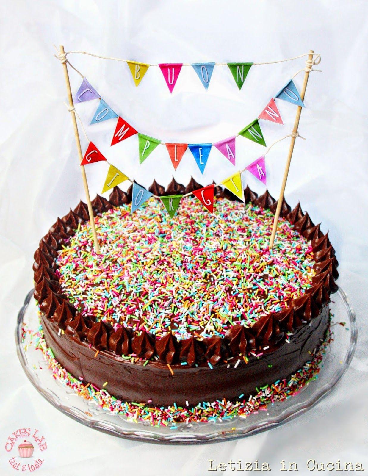 Letizia in Cucina: Chocolate Birthday Cake - Torta di compleanno (di ...