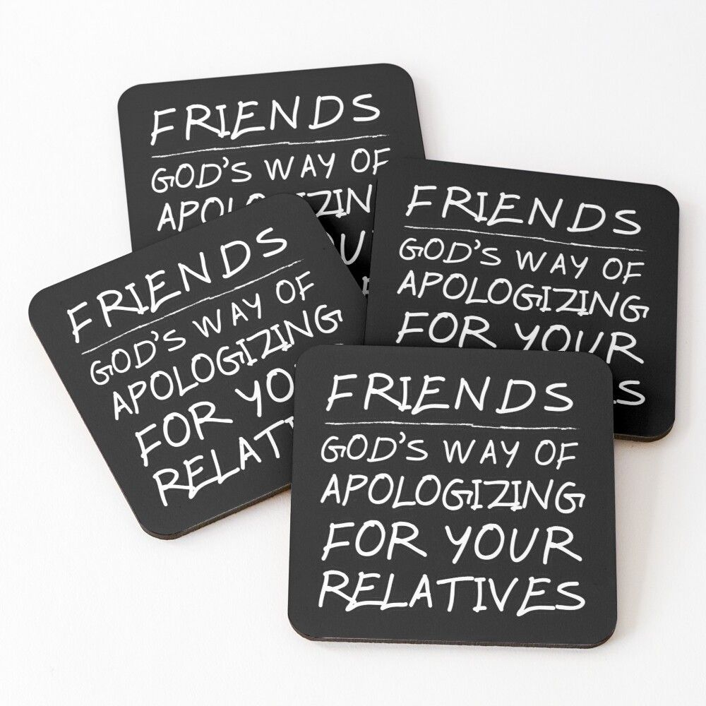 Friends Relatives Funny Sarcastic Quote Gifts Coasters By Rbaaronmattie Gift Quotes Sarcastic Quotes Sarcastic Humor