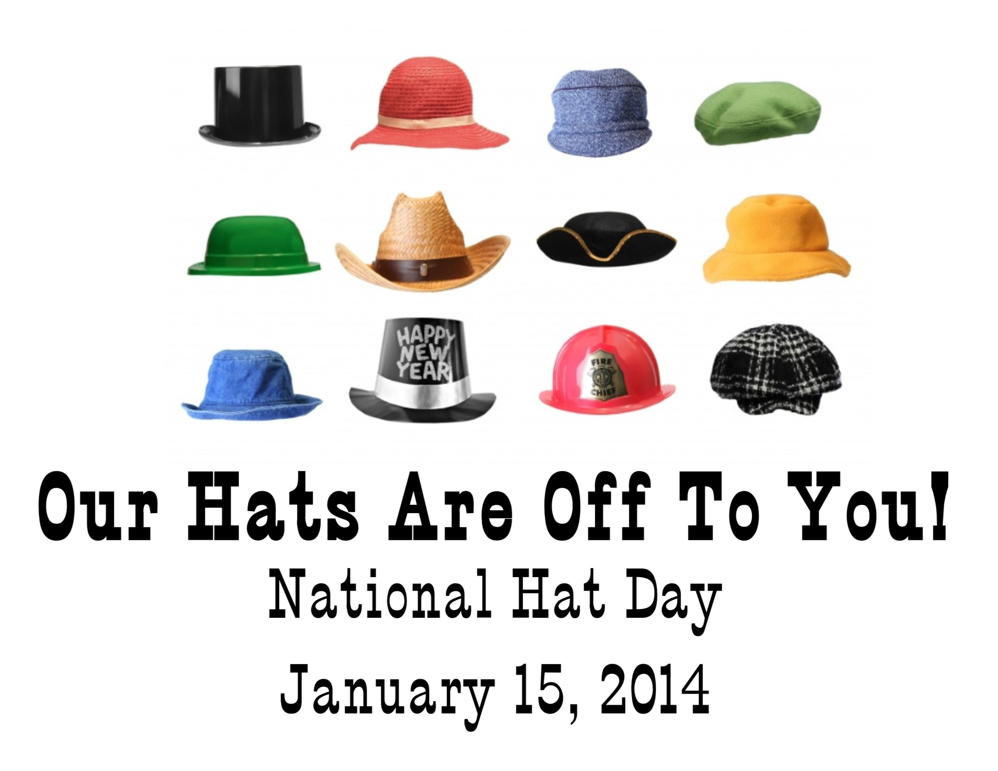 National Hat Day January 15 2014 Smileoasis Com Hat Day Hats Cool Office