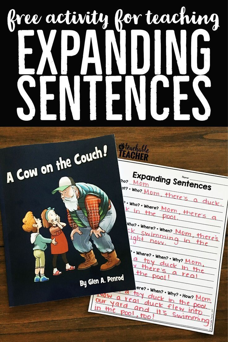 This book illustrates the perfect lesson introduction to teach students to lengthen their sentences. Download a free copy of my expanding sentences activity.   detailed sentences activities   longer sentences   first grade writing activities   second grade writing ideas