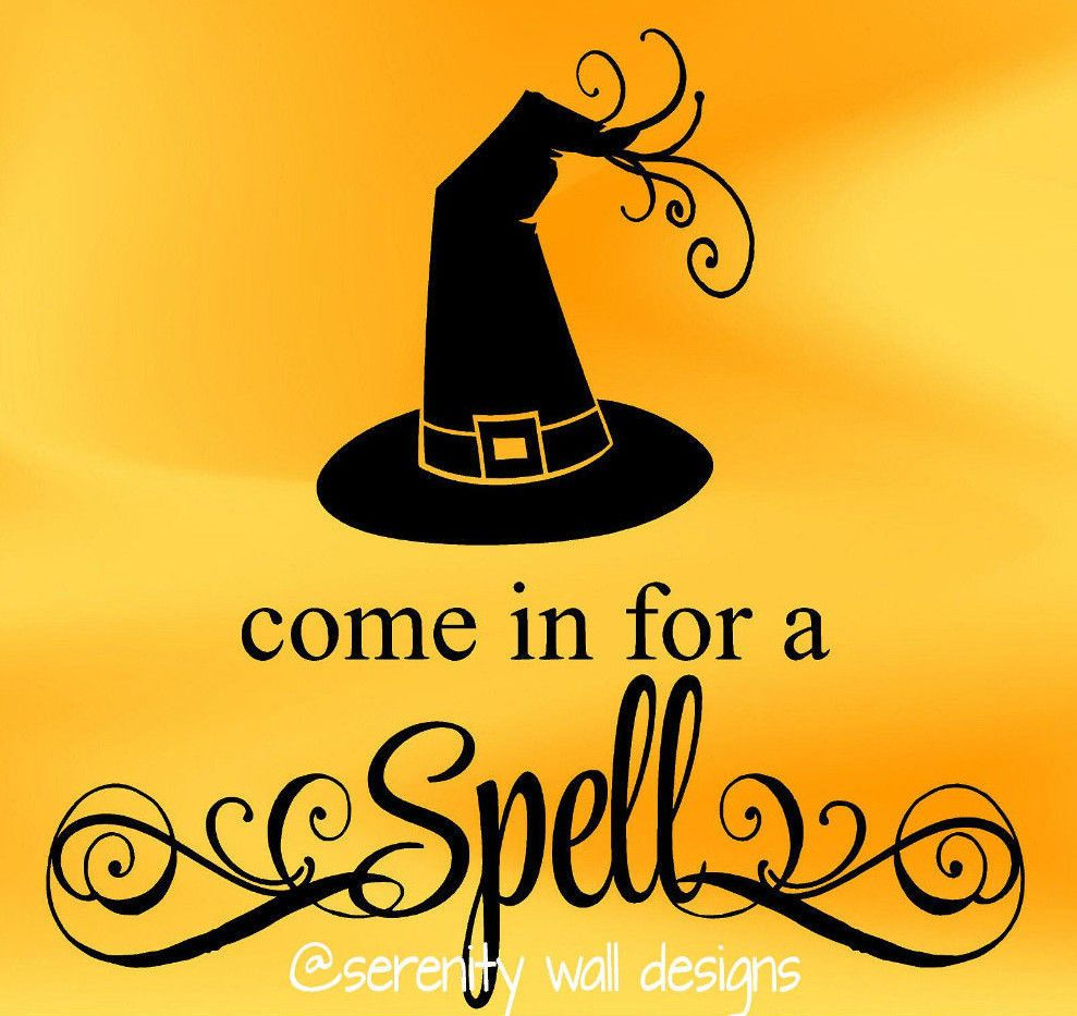 COME IN FOR A SPELL Vinyl Wall Decal Sticker Word Art HALLOWEEN ...