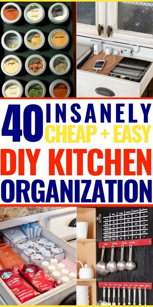 40 Incredibly Clever + Easy Hacks To Organize Your Kitchen On A Budget #kitchencabinetsorganization