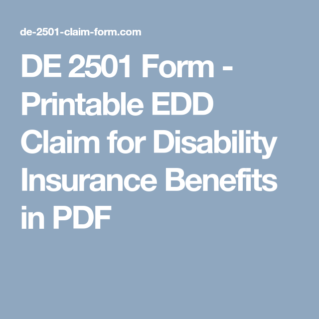 photograph about Printable De 2501 Claim Form known as DE 2501 Sort - Printable EDD Assert for Disability Coverage