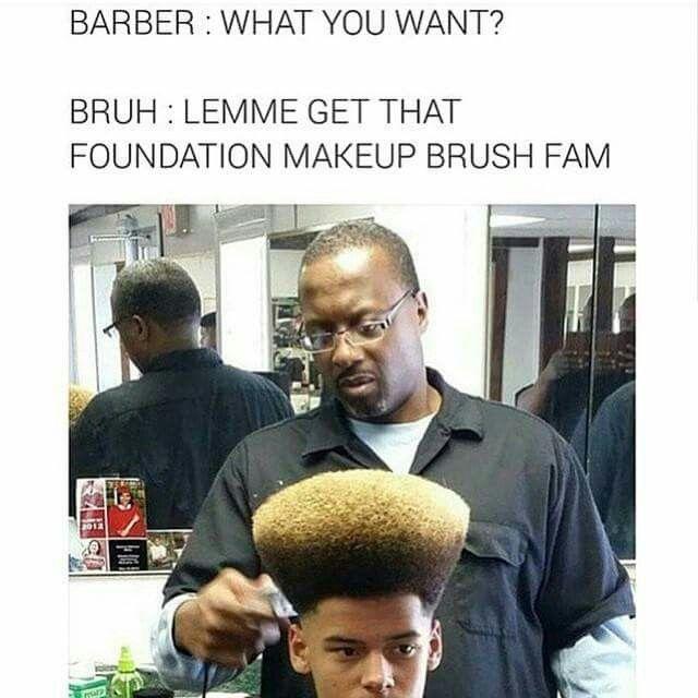 7121e458292864fde2b980d290f20968 the foundation makeup brush haircut bust a gut laughing