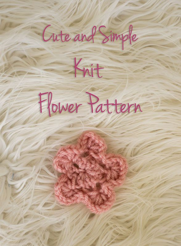 Cute And Simple Knit Flower Pattern Knit Flowers Flower Patterns