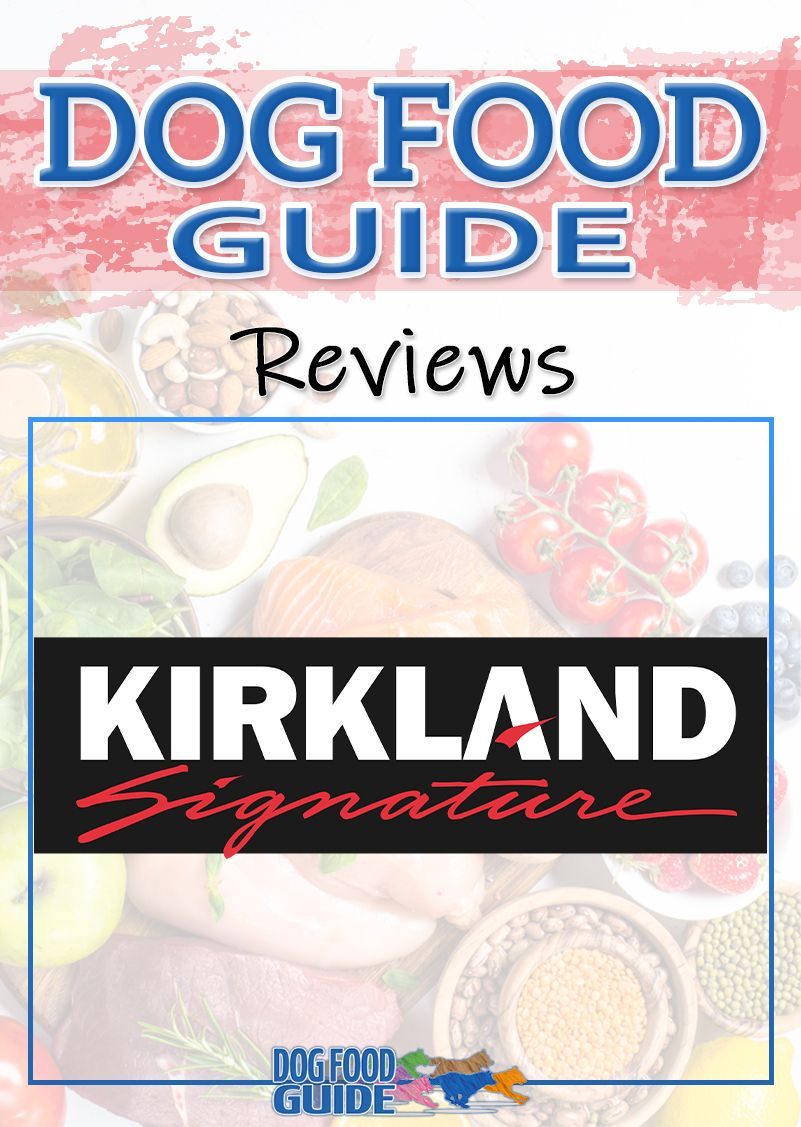 Kirkland Dog Food in 2020 Dog food reviews, Dog food