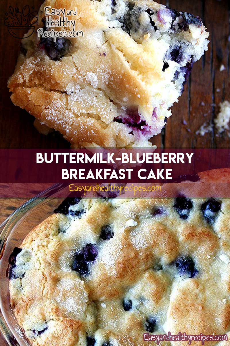 Buttermilk Blueberry Breakfast Cake Buttermilkblueberrybreakfastcake Buttermilk Blueberry Breakfas Blueberry Breakfast Cake Breakfast Cake Blueberry Breakfast