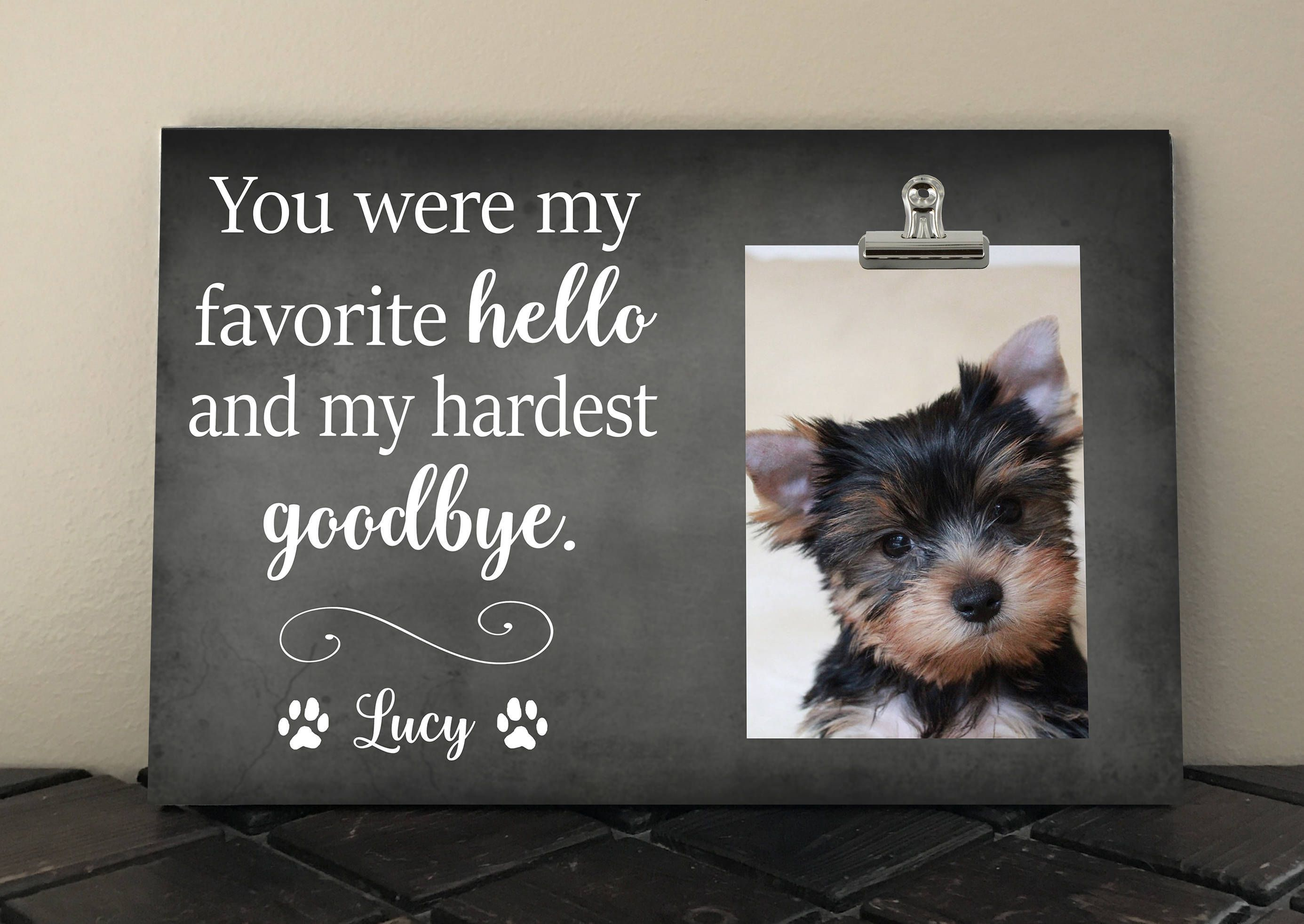 Pet Memorial Frame You Were My Favorite Hello And My Hardest Goodbye Pet Loss Gift Bereavement Gift Dog Memorial Gift Cat Memorial Gift Pet Memorial Frames