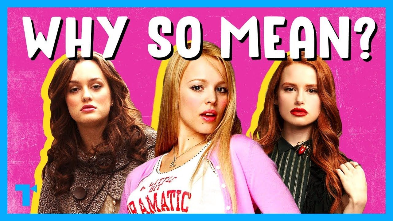 The Mean Girl Trope, Explained YouTube Mean girls