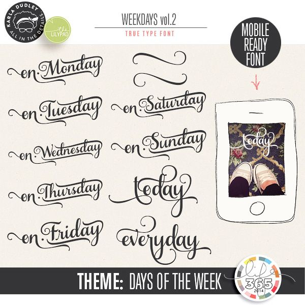 Weekdays 2 | mobile ready font