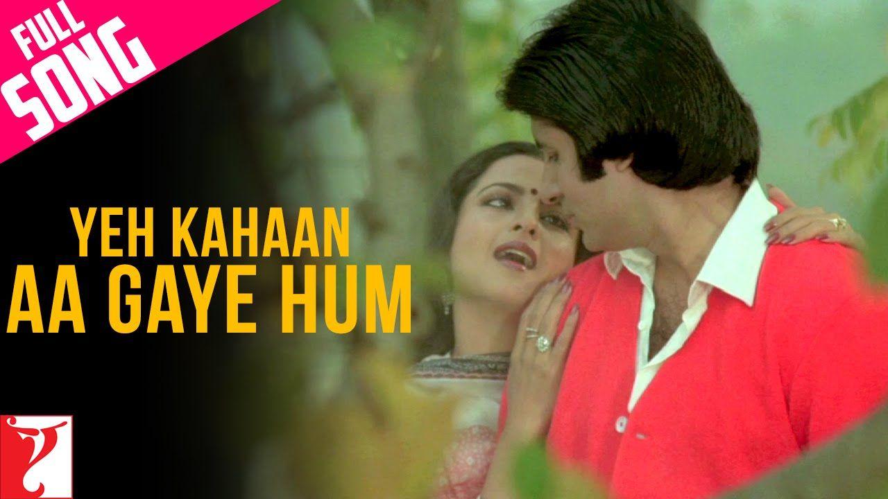 Yeh Kahaan Aa Gaye Hum Full Song Silsila Amitabh Bachchan Rekha Romantic Songs Romantic Love Song Songs