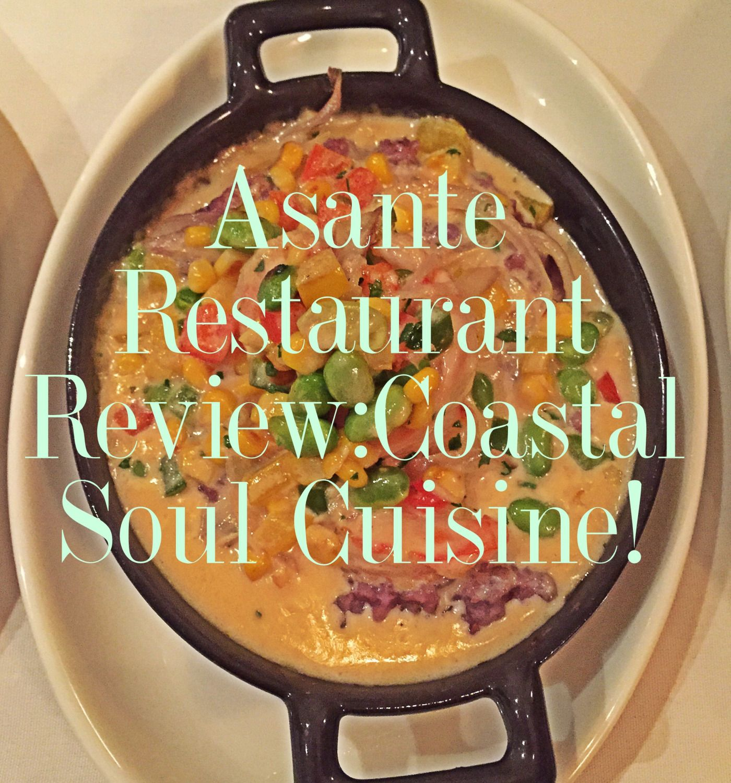 Asante Restaurant In Atlanta Coastal Soul Cuisine African Food Carribean Food Food