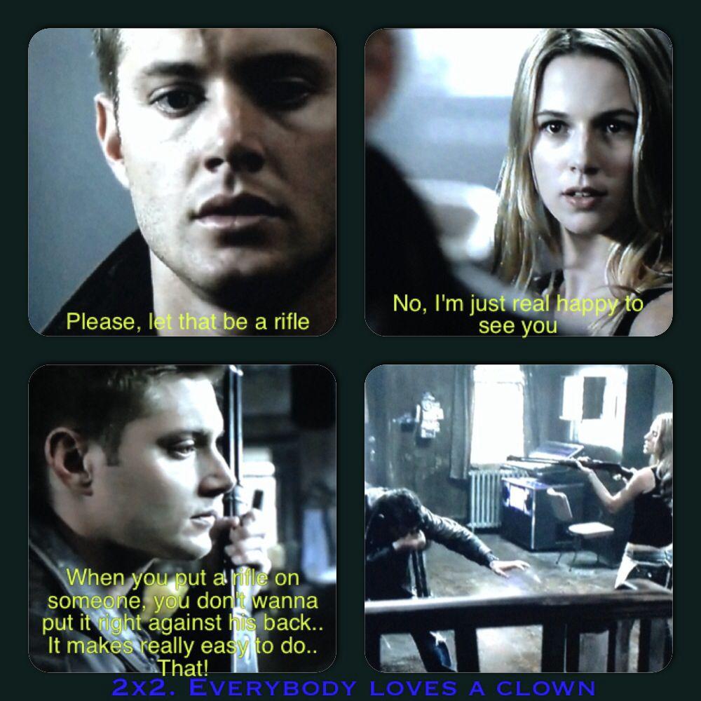 Supernatural Season 2 Episode 2 Everybody Loves A Clown Huntmedean Whendeanandjofirstmet Supernatural Quotes Supernatural Seasons Supernatural Season 2