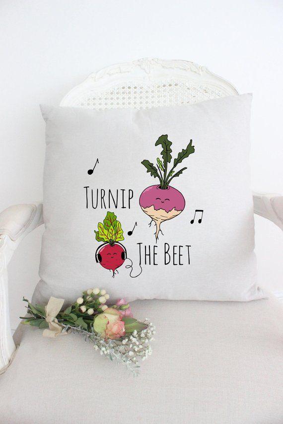 Turnip The Beet Pillow, Puns, Funny Pillow, Funny Saying, Veggie Puns, Love Vegetable Cushion, Vegan, Vegetarian Humor, Music Pun.