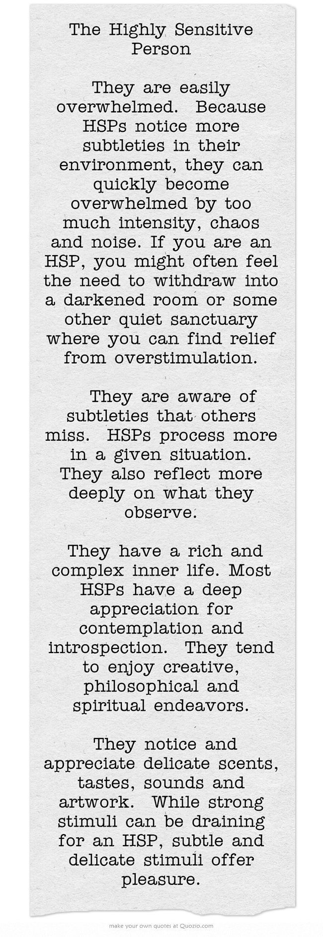 The Highly Sensitive Person They Are Easily Overwhelmed Because