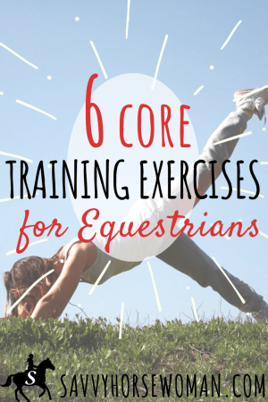 6 Core Training Exercises for Equestrians - Savvy Horsewoman