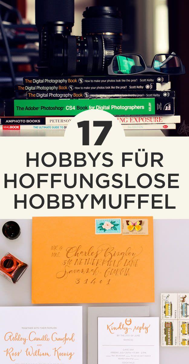 17 Hobbys für hoffnungslose Hobbymuffel #hobbys