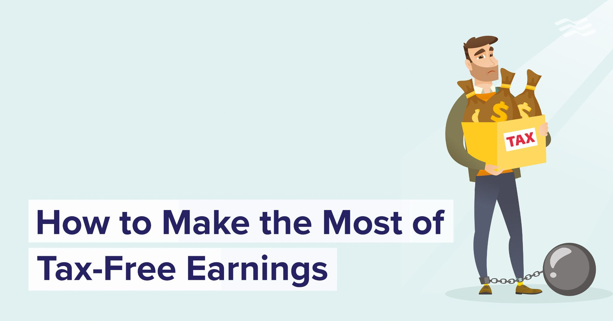 How to Make the Most of TaxFree Earnings Personal