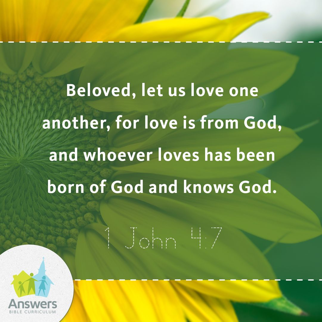 Beloved Let Us Love One Another For Love Is From God