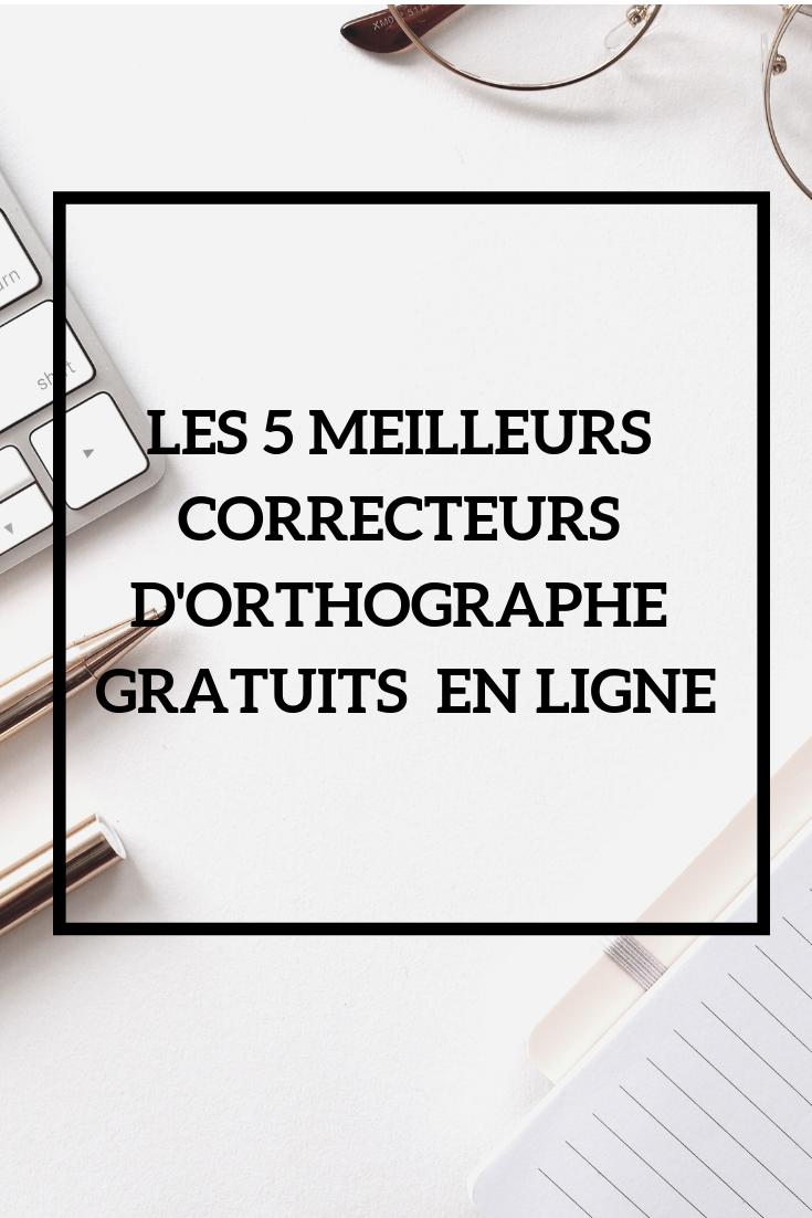 Correcteur D Orthographe Gratuit En Ligne Liste Ultime Orthographe Corriger Un Texte Correcteur