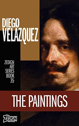 diego velzquez the paintings zedign art series