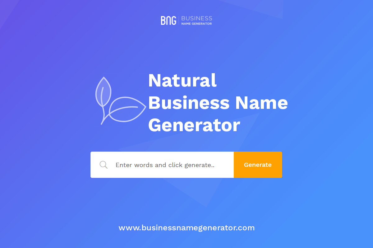 Natural Business Name Generator Guide & Ideas Business