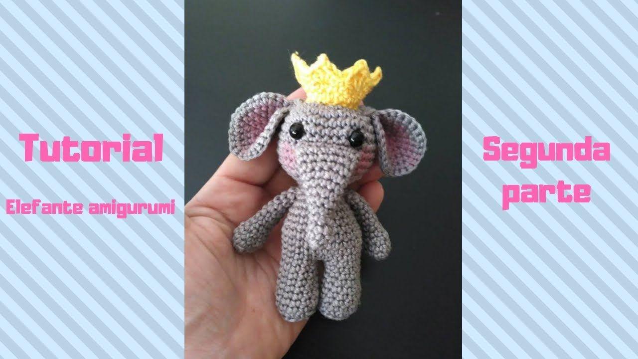 Elefante amigurumi PARTE II | 720x1280