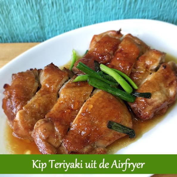 kip teriyaki uit de airfryer (de dagelijkse kost)   airfryer