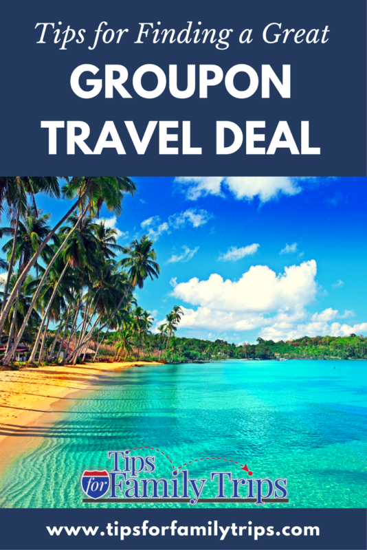 Groupon travel deals can be SO tempting, but are they really a good deal? They can be if you are smart about them. In this post, we share 6 tips for getting a great Groupon travel deal | tipsforfamilytrips.com | groupon getaways | coupons | cheap travel | travel deals