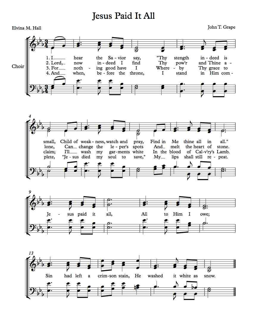 Free Choir Sheet Music Jesus Paid It All Jesus Paid It All