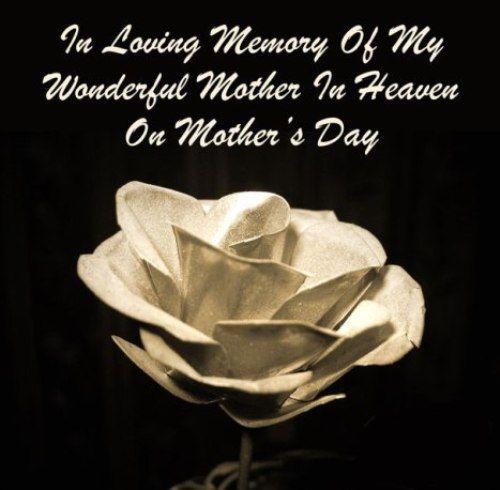 Happy Mothers Day To Mom Mother In Heaven Mom In Heaven