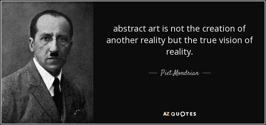 Piet Mondrian Quote Mondrian Piet Mondrian Artist Quotes