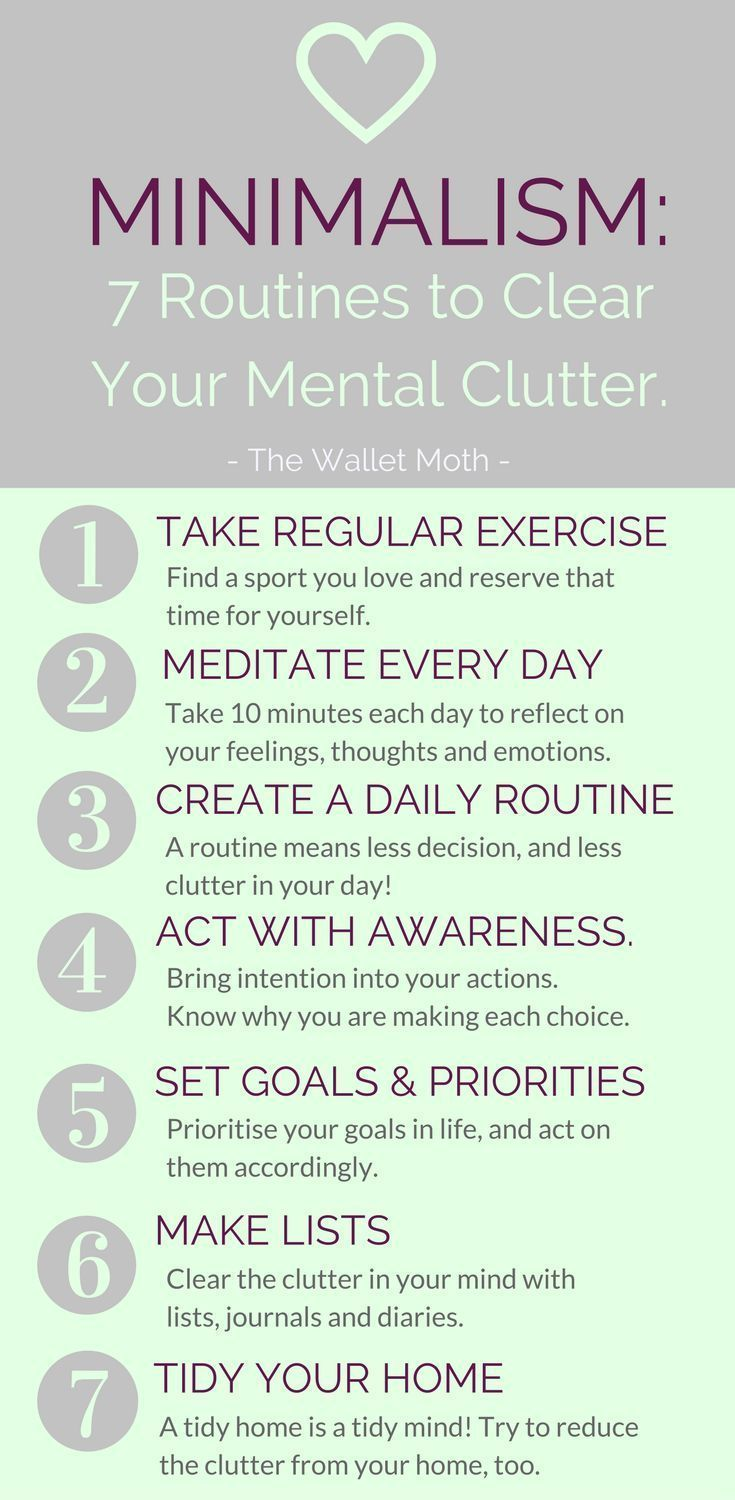 10 Steps To Cultivating A Minimalist Mindset Clear Your Mental Clutter Mental Clutter Self Improvement Motivation