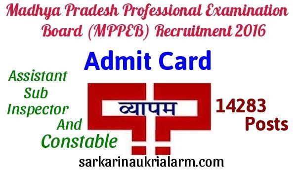 Mppeb Admit Card 2016 Vyapam Hall Ticket For Asi Constable Job Examination Board Recruitment Job