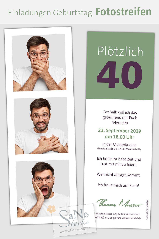 Einladungskarten Zum 40 Geburtstag Mit Personlichem Fotostreifen