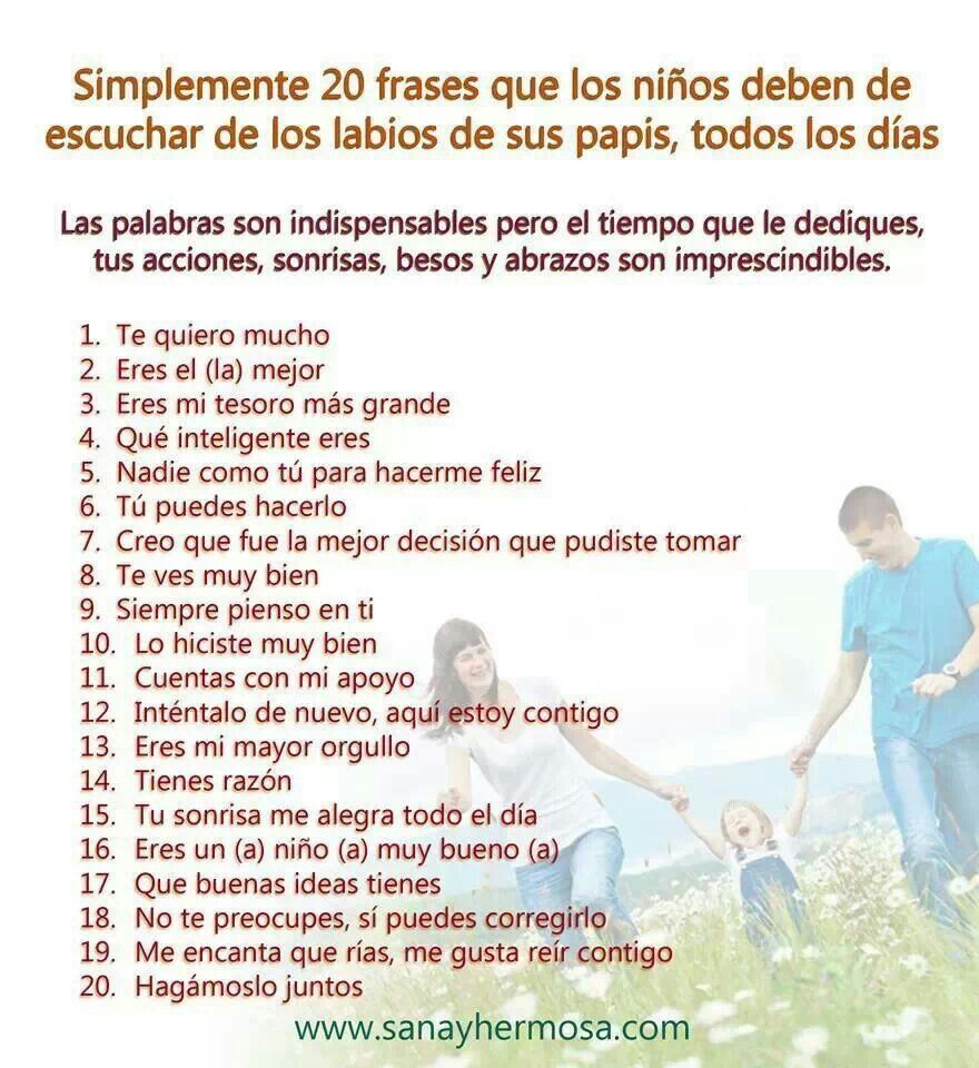 Las 20 Frases Que Los Ninos Deben Escuchar De Sus Papas Todos Los Dias Familia Y Educacion Educacion Emocional Educacion