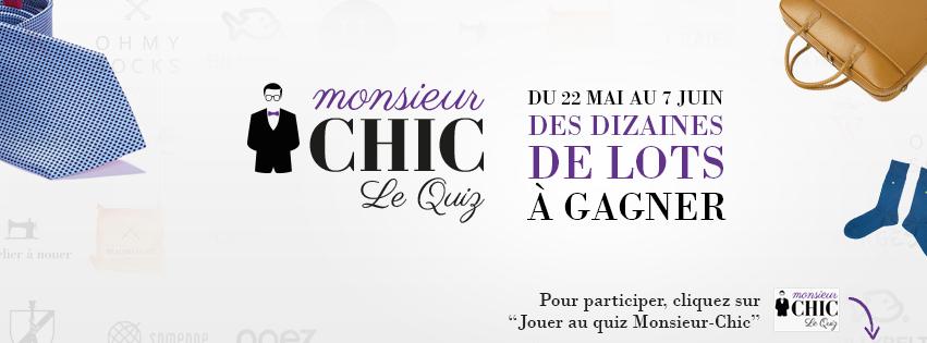 Monsieur Chic - Le Quiz http://monsieur-chic.com/blog/actus-monsieur-chic-le-quiz/