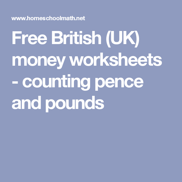 Free British (UK) money worksheets - counting pence and pounds ...