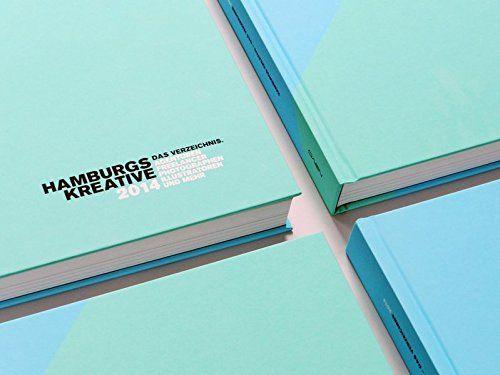HAMBURGS KREATIVE - Das Verzeichnis 2014 von Norman Beckmann https://www.amazon.de/dp/3939028428/ref=cm_sw_r_pi_dp_x_Ud39xbE4MJMMB